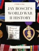 Jay Bosch's World War II History