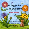 In The Garden With The LittleWeeds