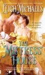 Mistress House