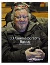 3D Cinematography Basics
