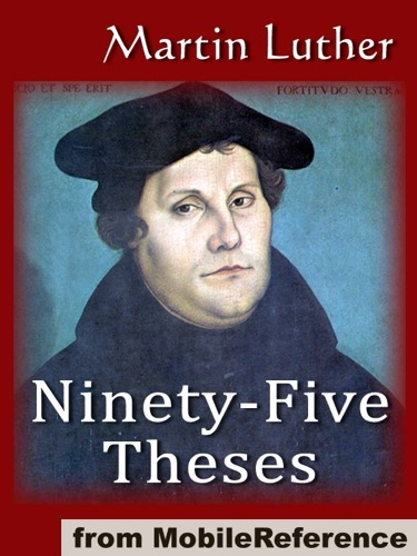 The Ninety-Five Theses on the Power and Efficacy of Indulgences 95 Theses