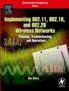 Implementing 80211 80216 And 80220 Wireless Networks