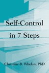 Self-Control In Seven Steps