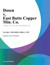 Dosen V East Butte Copper Min Co