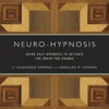 Neuro-Hypnosis Using Self-Hypnosis To Activate The Brain For Change