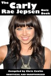 The Carly Rae Jepson Quiz Book