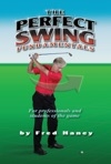 The Perfect Swing Fundamentals