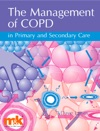 The Management Of COPD In Primary And Secondary Care