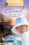 Love Finds You In Carmel By-the-Sea California