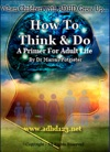 How To Think And Do