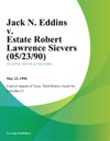 Jack N Eddins V Estate Robert Lawrence Sievers
