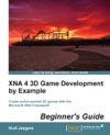 XNA 4 3D Game Development By Example Beginners Guide