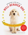 Imagine Life With A Well-Behaved Dog
