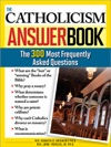 Catholicism Answer Book