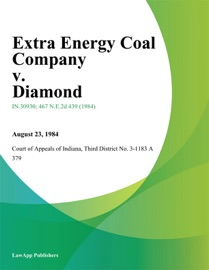 EXTRA ENERGY COAL COMPANY V. DIAMOND