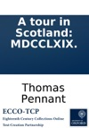 A Tour In Scotland MDCCLXIX