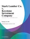 Stark Lumber Co V Keystone Investment Company
