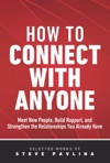 How To Connect With Anyone - Meet New People Build Rapport And Strengthen The Relationships You Already Have