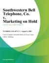Southwestern Bell Telephone Co V Marketing On Hold Inc