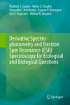 Derivative Spectrophotometry And Electron Spin Resonance ESR Spectroscopy For Ecological And Biological Questions