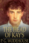 The Head Of Kays