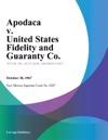 Apodaca V United States Fidelity And Guaranty Co