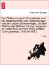 Een Scheveningsch Oranjeboek Voor Het Nederlandsch Volk Herinneringen Van Een Ouden Scheveninger Die Den Stadhouder William V Zag Heengaan En Vertelt Hoe De Prins King William I Terugkeerde 1795 En 1813