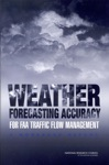 Weather Forecasting Accuracy For FAA Traffic Flow Management