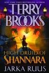 High Druid Of Shannara Jarka Ruus