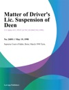 Matter Of Drivers Lic Suspension Of Deen