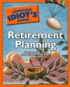 The Complete Idiots Guide To Retirement Planning