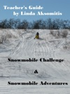 Teachers Guide Snowmobile Challenge  Snowmobile Adventures