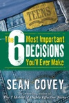The 6 Most Important Decisions Youll Ever Make