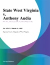 State West Virginia V Anthony Audia