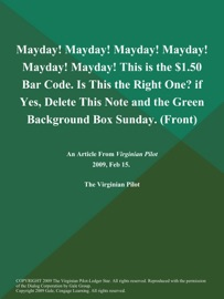 MAYDAY! MAYDAY! MAYDAY! MAYDAY! MAYDAY! MAYDAY! THIS IS THE $1.50 BAR CODE. IS THIS THE RIGHT ONE? IF YES, DELETE THIS NOTE AND THE GREEN BACKGROUND BOX SUNDAY (FRONT)