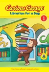 Curious George Librarian For A Day CGTV Early Reader
