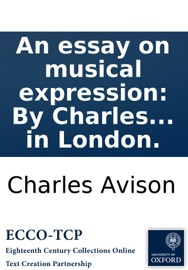charles avison essay on musical expression Charles avison, author of an essay on musical expression, on librarything.