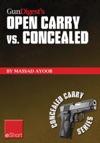 Gun Digests Open Carry Vs Concealed EShort