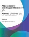 Massachusetts Bonding And Insurance Co V Arizona Concrete Co