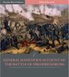 General Hancocks Account Of The Battle Of Fredericksburg