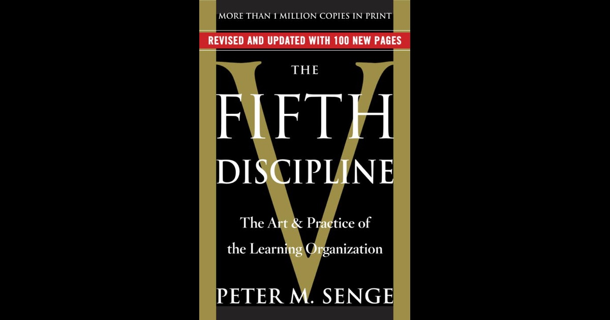 summary notes for peter senges five Peter senge was born in 1947 20 the usefulness of peter senge's five disciplines as a tool in helping managers (a) systems thinking.
