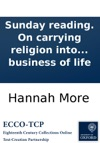 Sunday Reading On Carrying Religion Into The Common Business Of Life