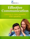 Effective Communication - Listening Is More Powerful Than Speaking