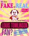 Are You A Fake Or Real Louis Tomlinson Fan