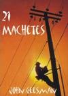 21 Machetes