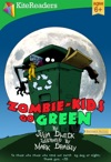 Zombie-Kids Go Green - Animated Read Aloud Edition