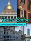 Boston Massachusetts Illustrated Travel Guide  Maps Including Freedom Trail And Three Walking Tours Mobi Travel