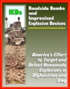 Roadside Bombs And Improvised Explosive Devices IEDs