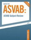 Master The ASVAB--ASVAB Subject Review