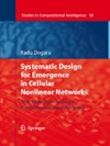 Systematic Design For Emergence In Cellular Nonlinear Networks